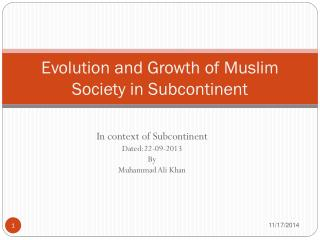 Evolution and Growth of Muslim Society in Subcontinent