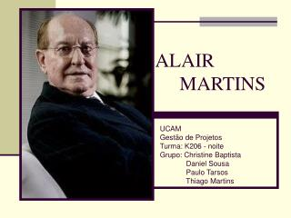 ALAIR      MARTINS