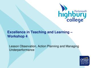 Excellence in Teaching and Learning � Workshop 4