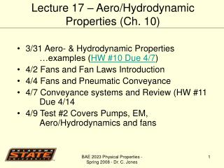 3/31 Aero- & Hydrodynamic Properties …examples ( HW #10 Due 4/7 )
