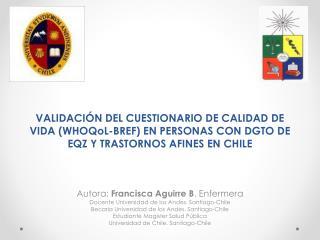Autora:  Francisca Aguirre B . Enfermera Docente Universidad de los Andes. Santiago-Chile