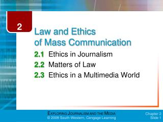 Law and Ethics  of Mass Communication