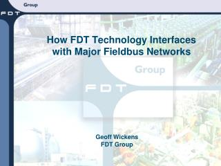 How FDT Technology Interfaces with Major Fieldbus Networks