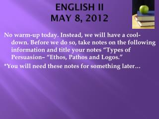 ENGLISH II MAY 8, 2012