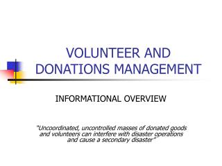 VOLUNTEER AND  DONATIONS MANAGEMENT