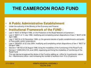 THE CAMEROON ROAD FUND