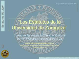 �Los Estatutos de la Universidad de Zaragoza�