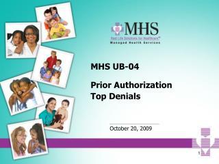 MHS UB-04   Prior Authorization  Top Denials