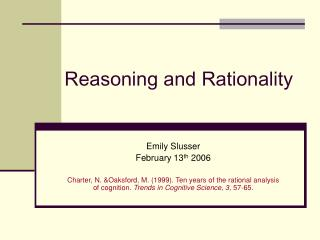 Reasoning and Rationality