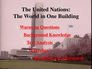 The United Nations:  The World in One Building