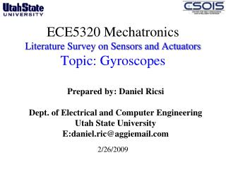 ECE5320 Mechatronics Literature Survey on Sensors and Actuators  Topic: Gyroscopes