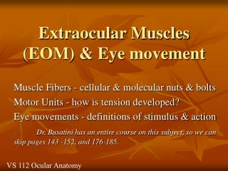 Extraocular Muscles (EOM) & Eye movement