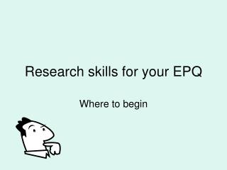 Research skills for your EPQ