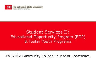 Student Services II: Educational Opportunity Program (EOP) & Foster Youth Programs