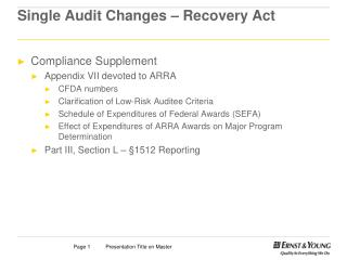 Single Audit Changes – Recovery Act