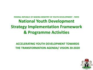 ACCELERATING YOUTH DEVELOPMENT TOWARDS  THE TRANSFORMATION AGENDA/ VISION 20:2020