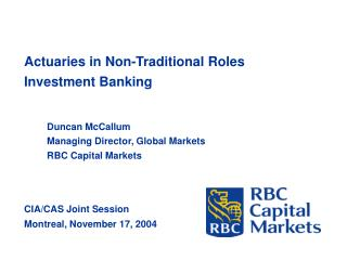 Actuaries in Non-Traditional Roles Investment Banking
