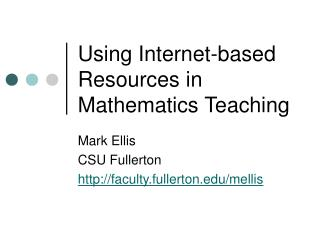 Using Internet-based Resources in Mathematics Teaching