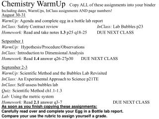 August 30-31  WarmUp:  Agenda and complete egg in a bottle lab report