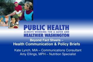 Beyond Fact Sheets – Health Communication & Policy Briefs