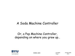 A Soda Machine Controller
