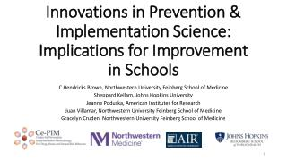 Innovations in Prevention & Implementation Science: Implications for Improvement in Schools