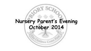 Nursery Parent's Evening October 2014