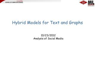 Hybrid Models for Text and Graphs