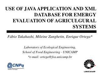 USE OF JAVA APPLICATION AND XML DATABASE FOR EMERGY EVALUATION OF AGRICULGURAL SYSTEMS