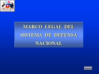 MARCO  LEGAL  DEL SISTEMA  DE  DEFENSA NACIONAL