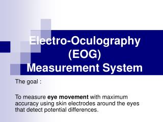 Electro-Oculography (EOG) Measurement System