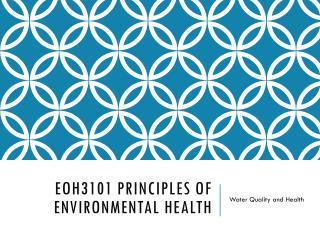 EOH3101 Principles of environmental health