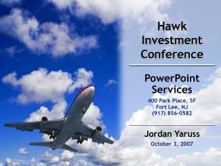 Hawk Investment Conference