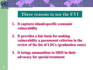 It captures island-specific economic vulnerability