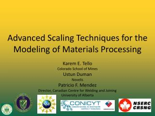 Advanced Scaling Techniques for the Modeling of Materials Processing