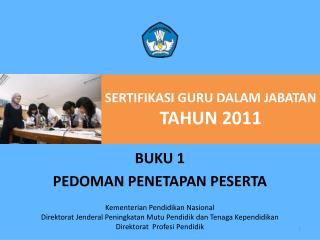 SERTIFIKASI GURU DALAM JABATAN TAHUN 2011