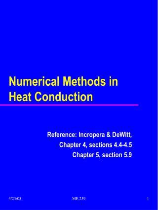 Numerical Methods in Heat Conduction