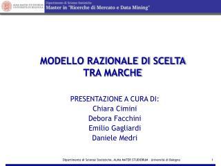 MODELLO RAZIONALE DI SCELTA TRA MARCHE