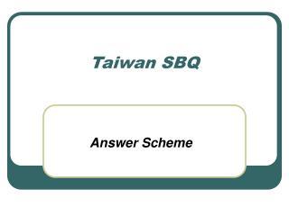 Taiwan SBQ