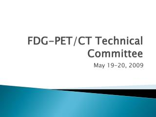 FDG-PET/CT Technical Committee
