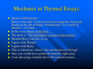 Mechanix in Thymed Essays