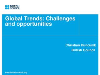 Global Trends: Challenges  and opportunities