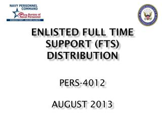 Enlisted Full Time Support (FTS) Distribution