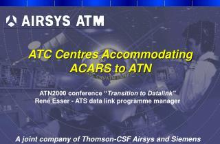 ATC Centres Accommodating ACARS to ATN