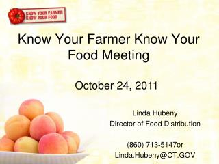 Know Your Farmer Know Your Food Meeting