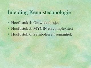 Inleiding Kennistechnologie