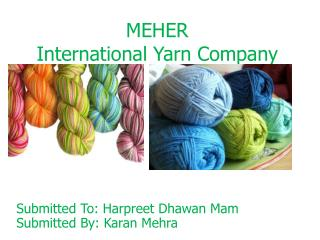 MEHER  International Yarn Company