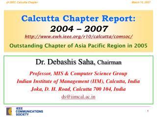Dr. Debashis Saha,  Chairman Professor, MIS & Computer Science Group