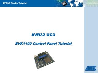 AVR32 UC3 EVK1100 Control Panel Tutorial