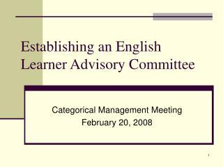 Establishing an English Learner Advisory Committee